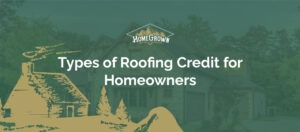 Types of roofing credit for homeowners