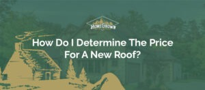How do I determine the price for a new roof