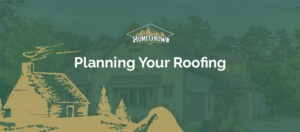 Planning your roofing